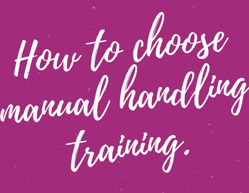 How to Choose Manual Handling Training